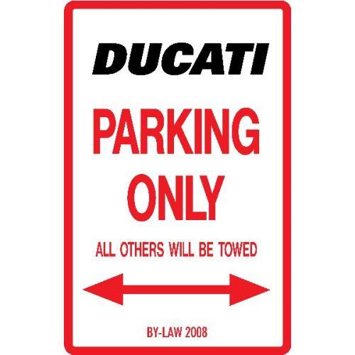 Royal Distributing Parking Sign Ducati