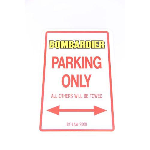 Royal Distributing Parking Sign Bombardier