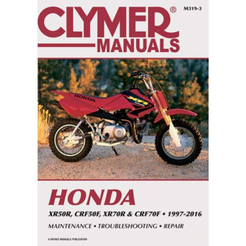 Clymer Repair Manual - Honda - XR50R & CRF50F & XR70R &CRF70F  - M319-3
