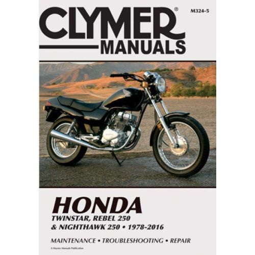 Clymer Repair Manual - Honda - Twinstar & Rebel 250 & Nighthawk 250 - M324-5