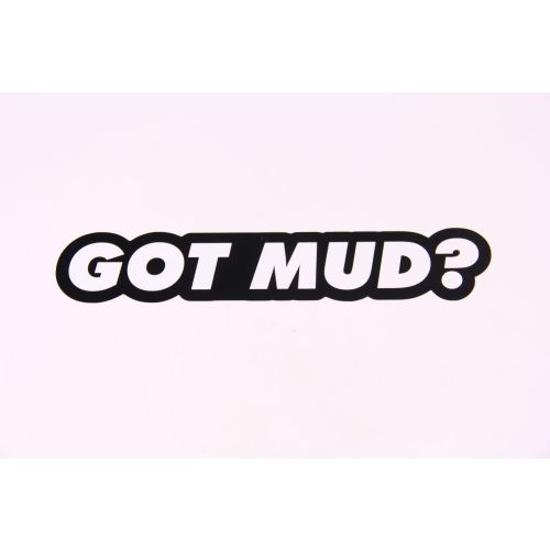 Royal Distributing Sticker Got Mud? - 12-1121